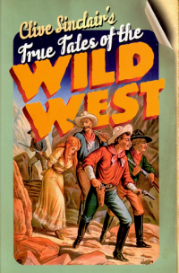 Sinclair Tales of the Wild West