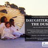 the rai goes to the movies  daughters of the dust
